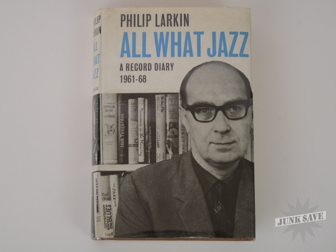 All What Jazz Record Diary Hardcover by Philip Larkin