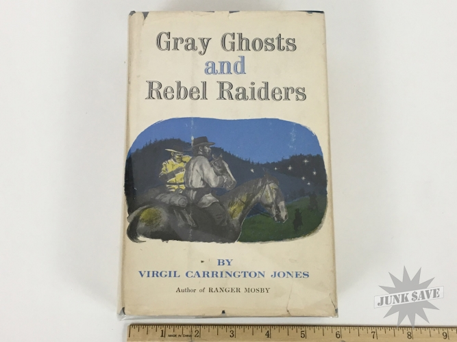 Gray Ghosts and Rebel Raiders SIGNED Hardcover Civil War Book
