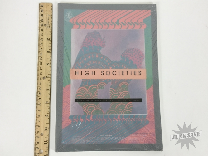 High Societies Psychedelic Poster Book San Diego Museum New Sealed
